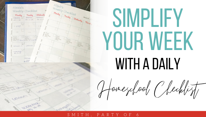 Simplify Your Week with a Daily Homeschool Checklist