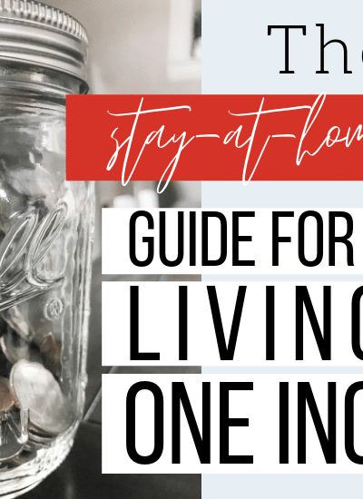 The Stay-at-Home Mom's Guide for Living on One Income