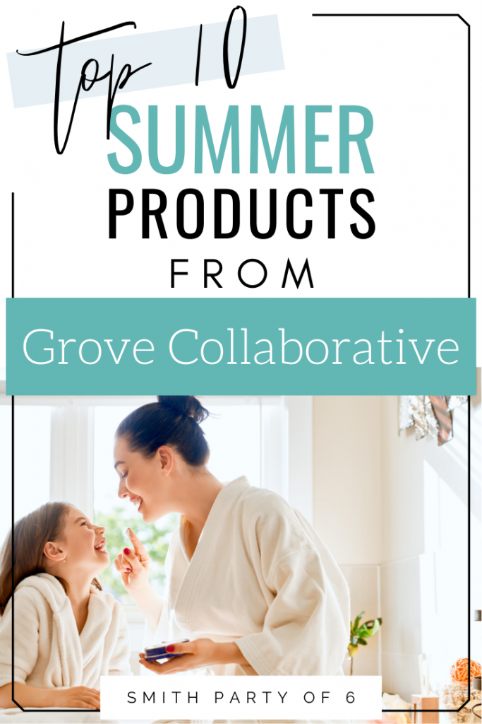 Top 10 Summer Products from Grove Collaborative