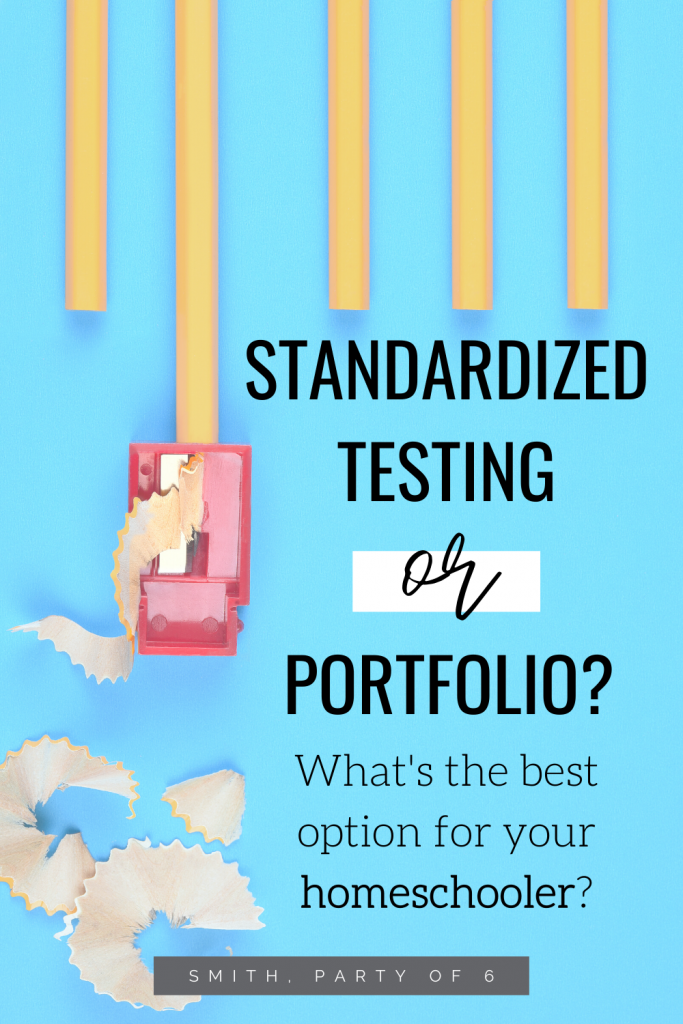 Standardized Testing or Portfolio? What's the best option for your homeschooler?