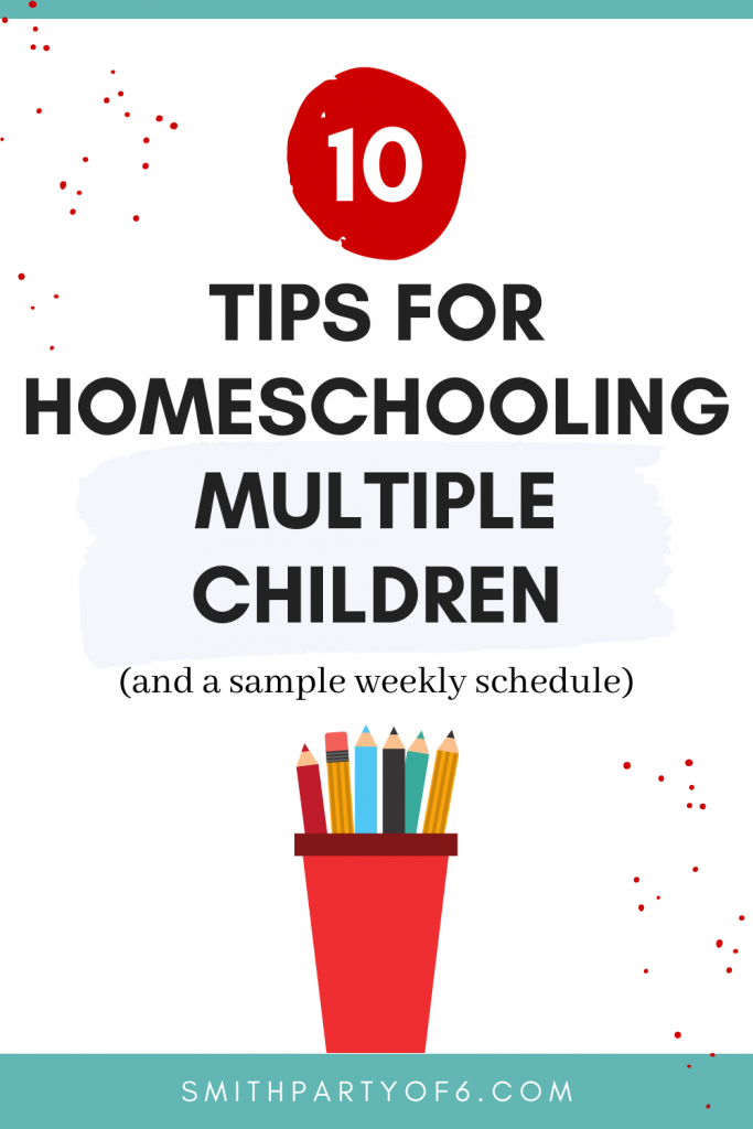 A Schedule for Homeschooling Multiple Children | 10 Tips for Helping the Day Go Smoothly