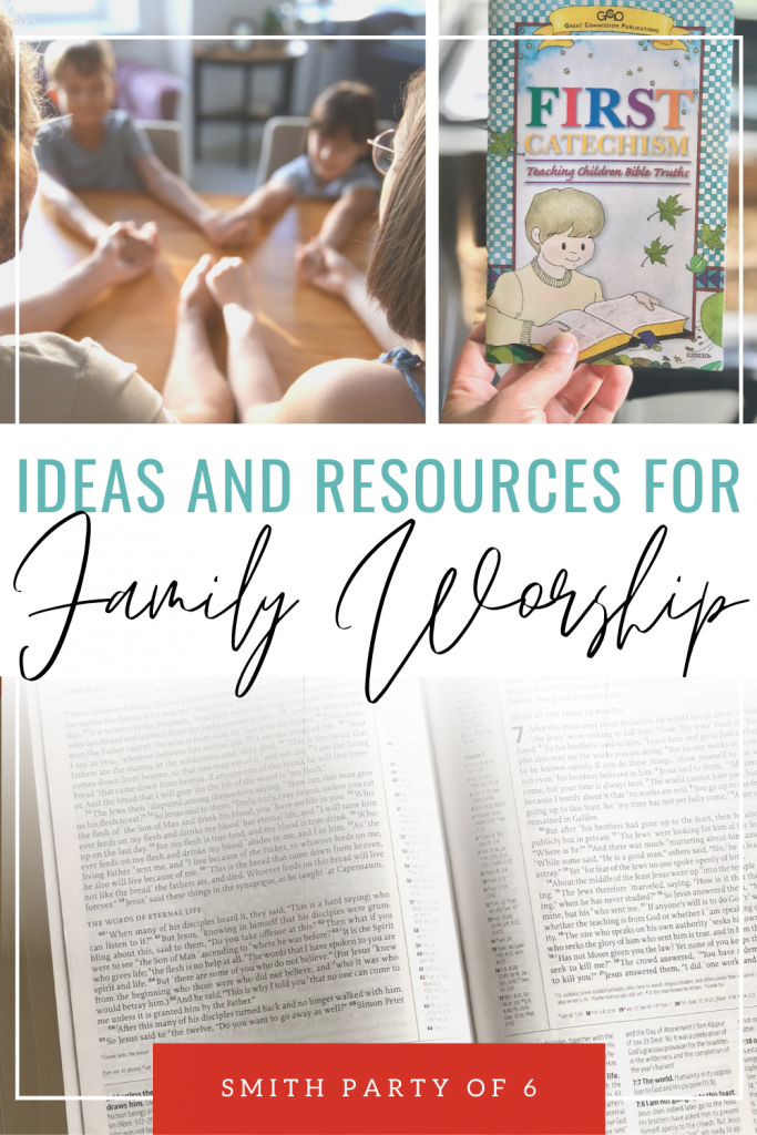 Ideas and Resources for Family Worship